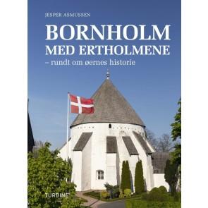 Bornholm med Ertholmene - rundt om øernes historie