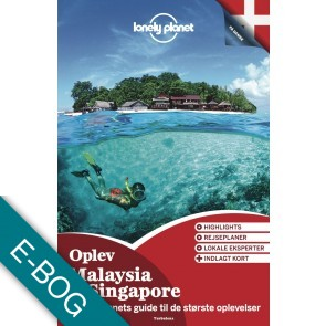 Oplev Malaysia & Singapore (Lonely Planet)