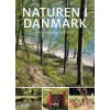 Naturen i Danmark -  Naturoplevelser året rundt: